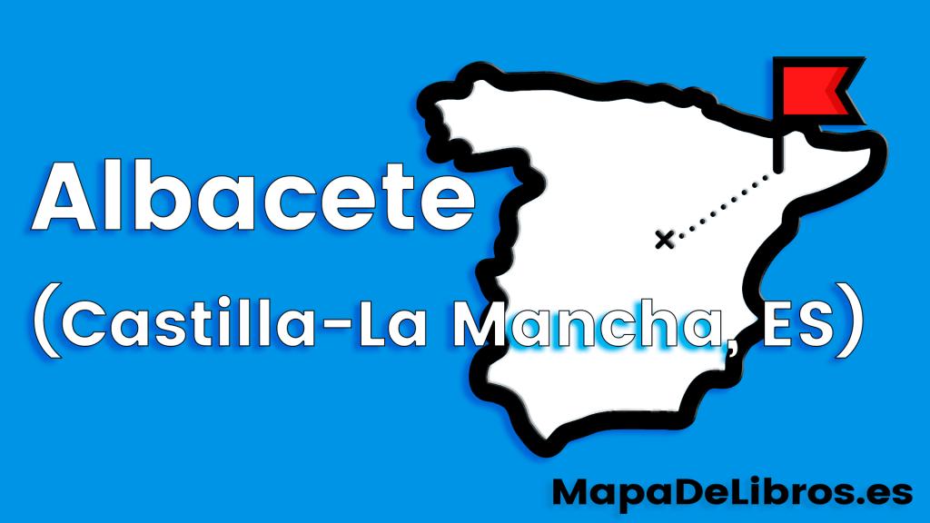 libros ambientados en Albacete