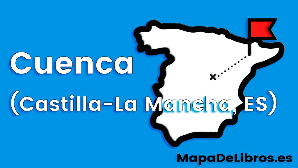libros ambientados en Cuenca