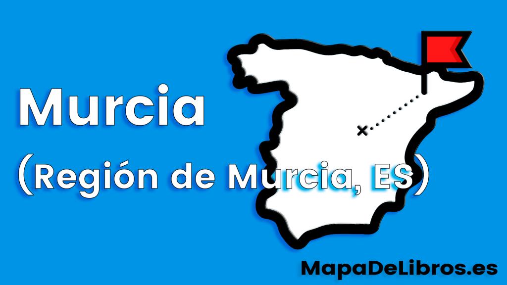 libros ambientados en Murcia