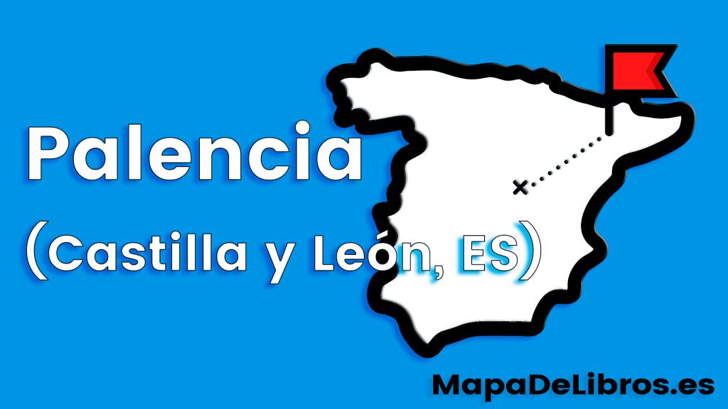 libros ambientados en Palencia