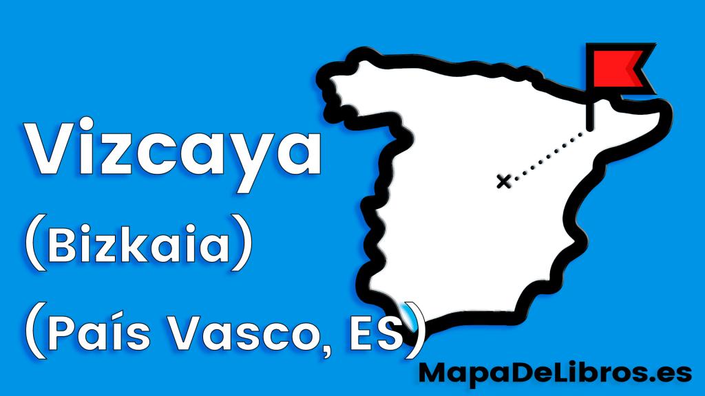 libros ambientados en Vizcaya