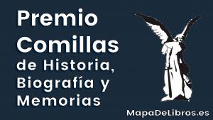 Premio Comillas de historia, biografía y memorias