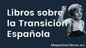 Libros sobre la Transicion Española