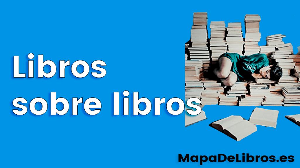 Libros sobre libros