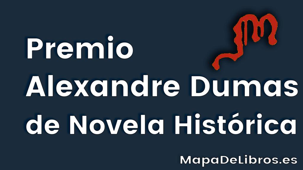Premio Alexandre Dumas de Novela Histórica