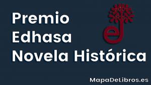 Premio Edhasa Novela Histórica