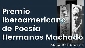 Premio Iberoamericano de Poesía Hermanos Machado