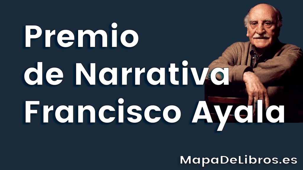 Premio de Narrativa Francisco Ayala
