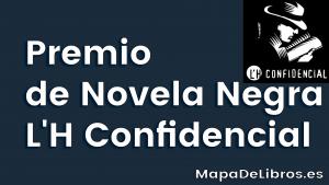 Premio de Novela Negra L'H Confidencial