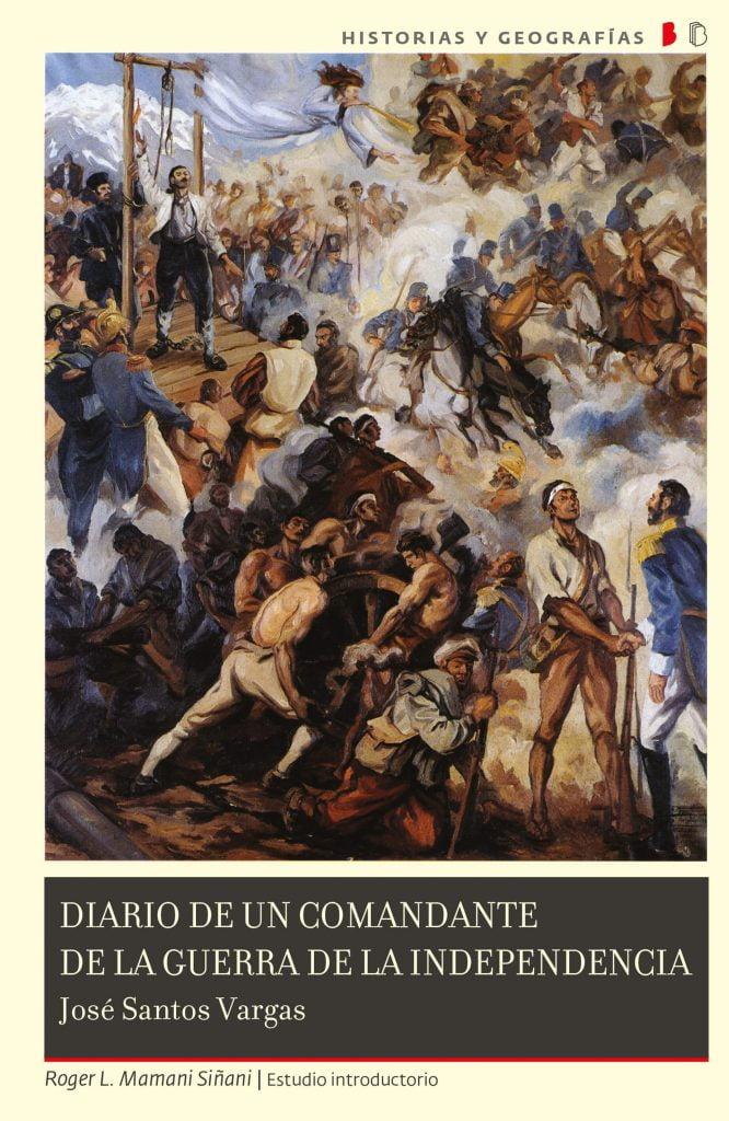Diario de un comandante de la Guerra de Independencia de José Santos Vargas
