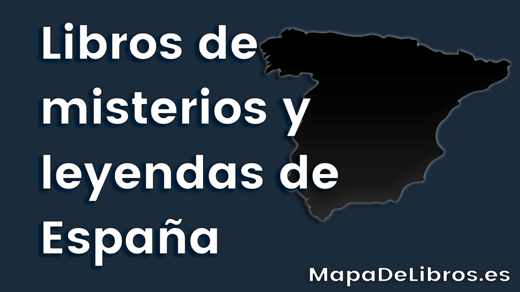 Libros de misterios y leyendas de España