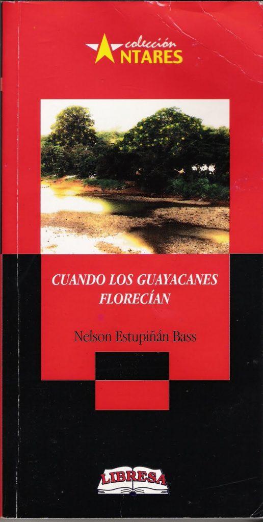 Cuando los guayacanes florecían