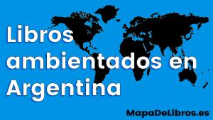 Libros ambientados en Argentina
